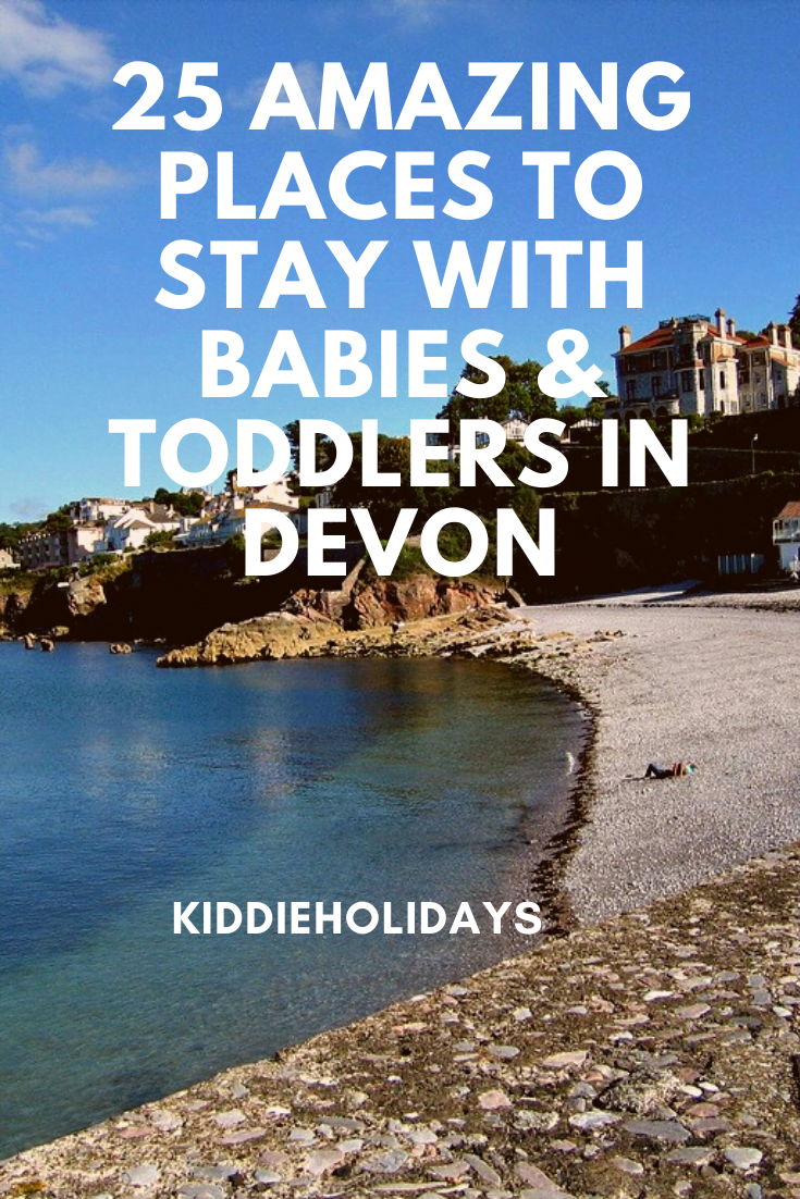baby and toddler friendly places to stay in devon
