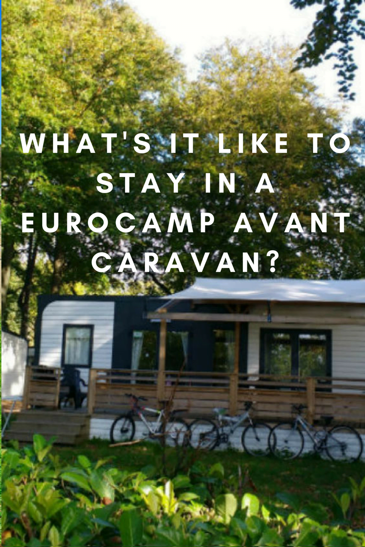 What's it like to stay in a Eurocamp Avant caravan