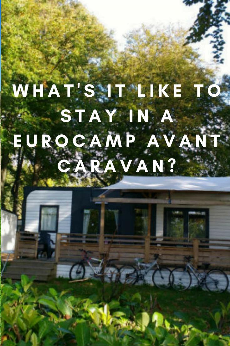 What's it like to stay in a Eurocamp Avant caravan