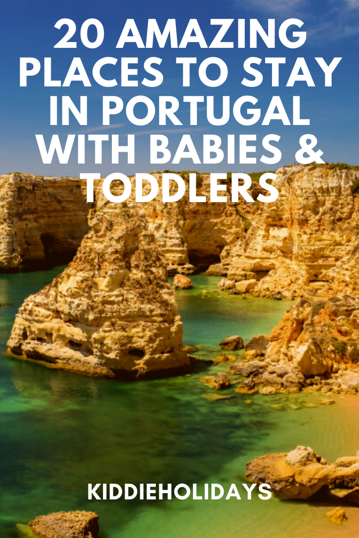 baby and toddler friendly places to stay in portugal