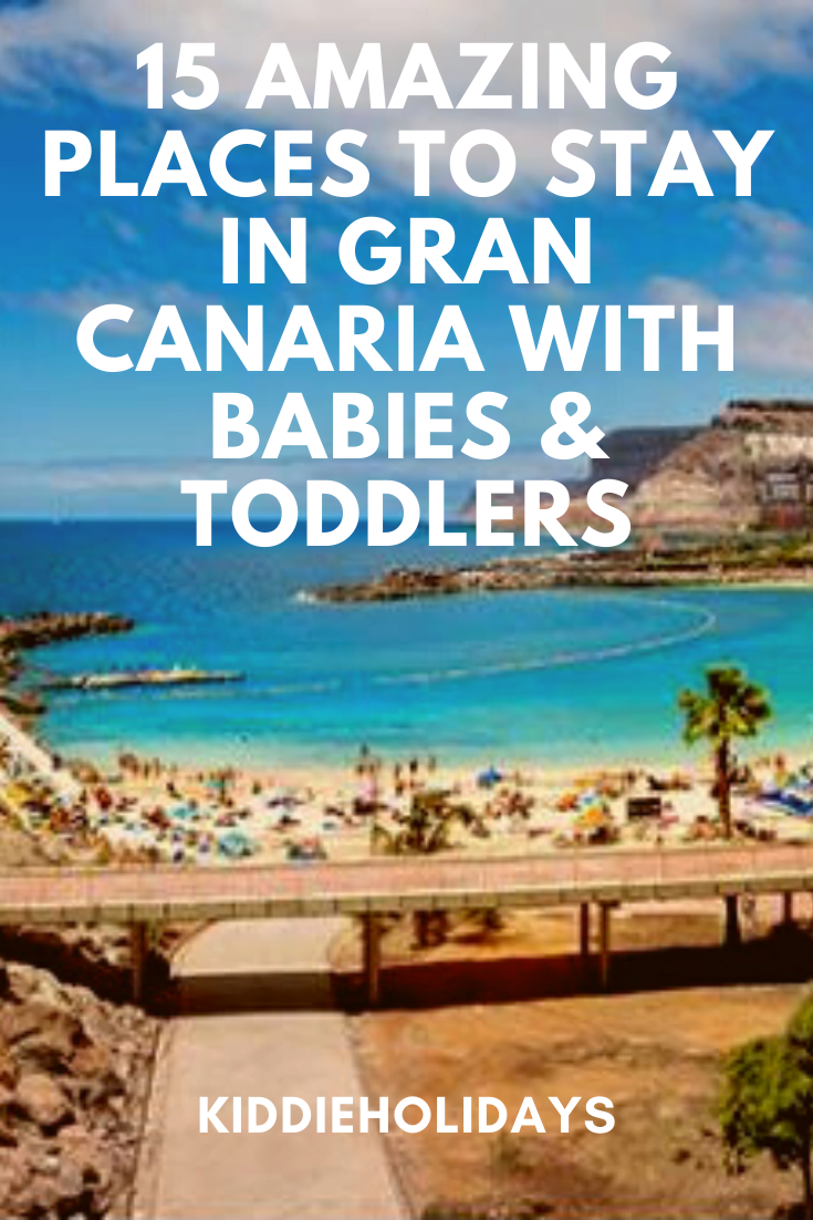 places to stay with babies and toddlers in gran canaria