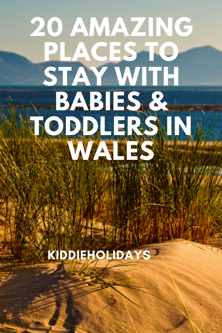 baby and toddler friendly places to stay in wales