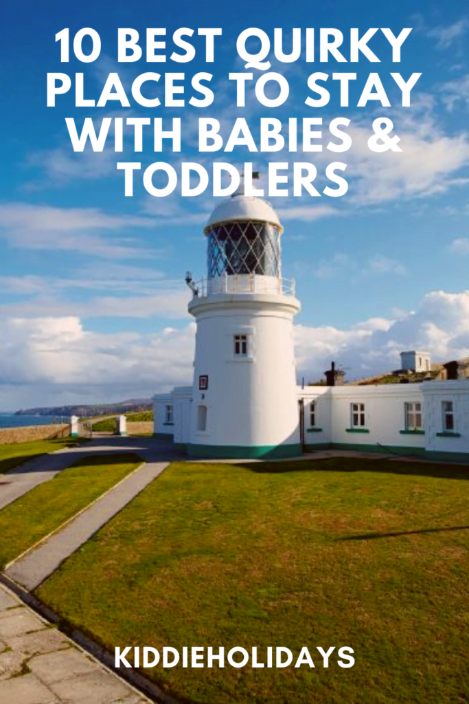 quirky place to stay with babies and toddlers