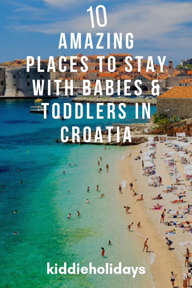 baby and toddler friendly place to stay in croatia
