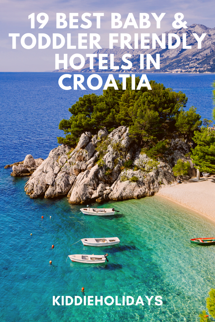baby and toddler friendly hotels in croatia