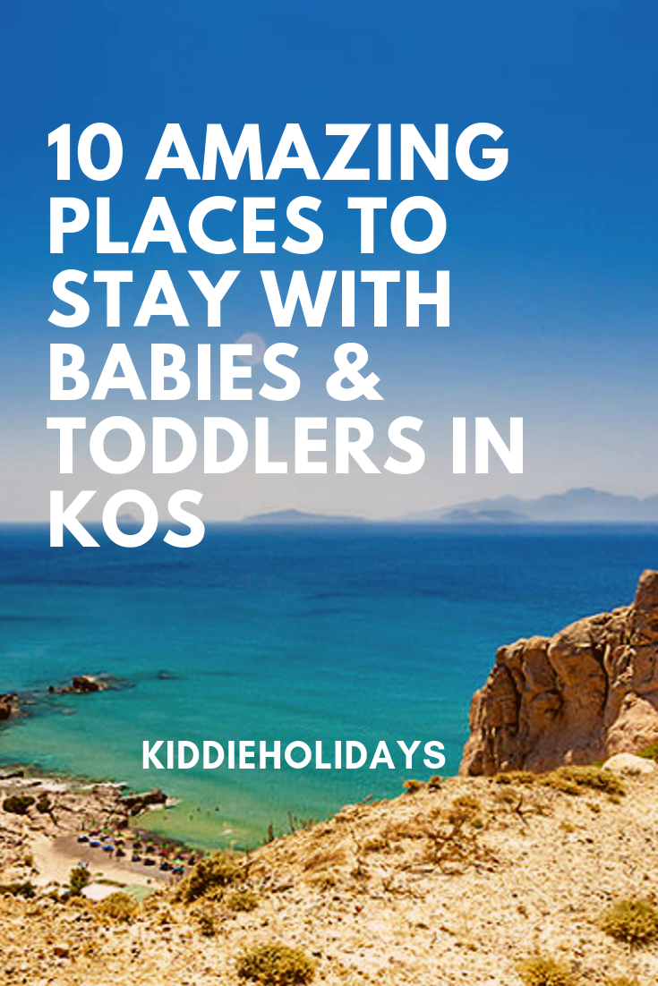 baby and toddler friendly place to stay in kos