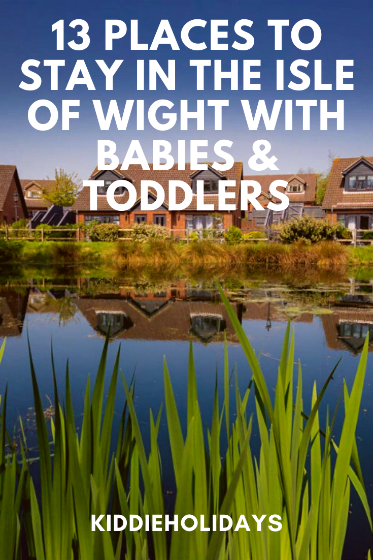 Places To Stay In The Isle of Wight With Babies And Toddlers