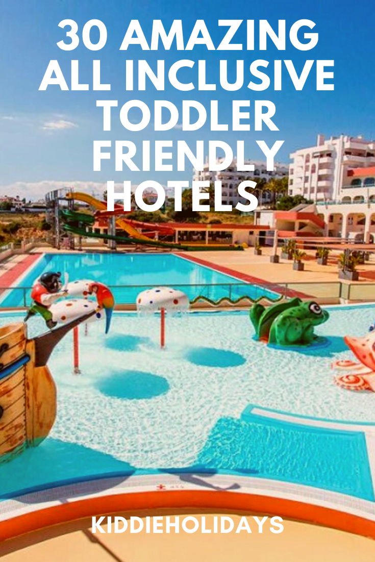 all inclusive hotels for toddlers