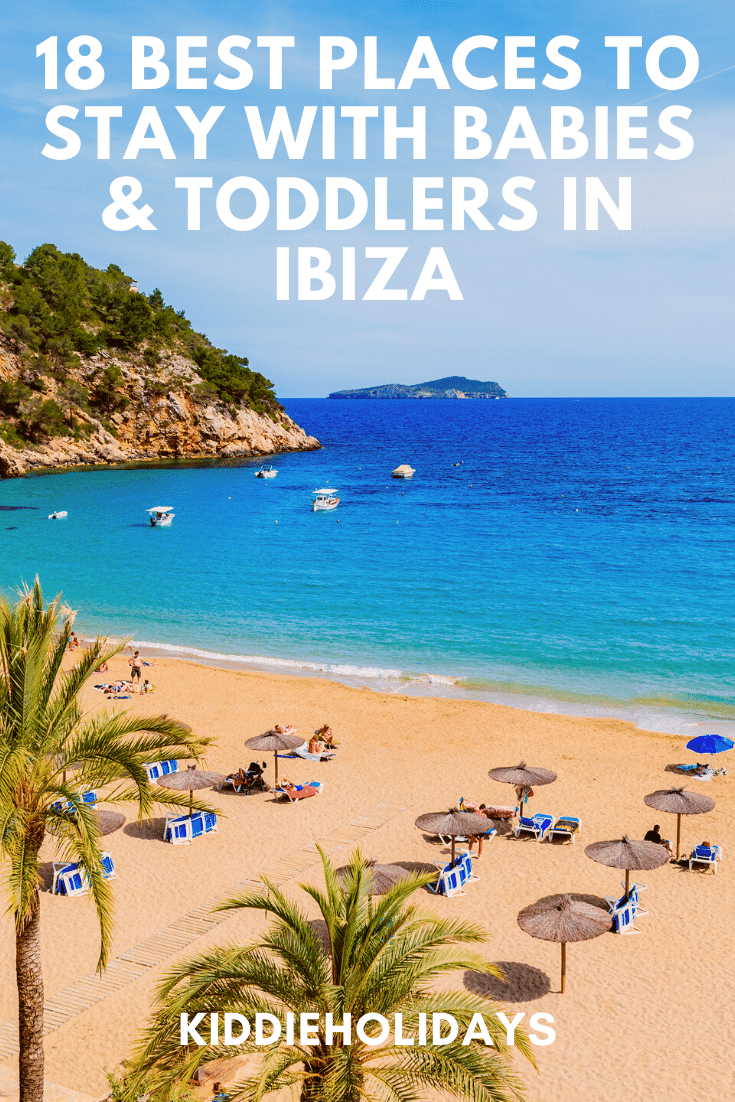 baby and toddler friendly places to stay in ibiza