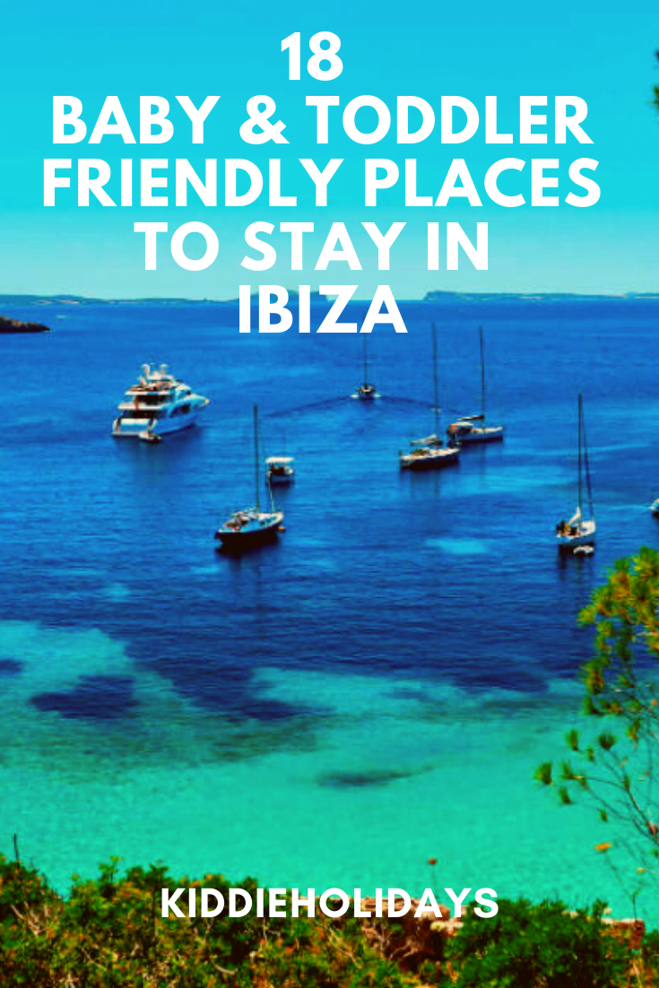 places to stay with babies and toddlers in ibiza