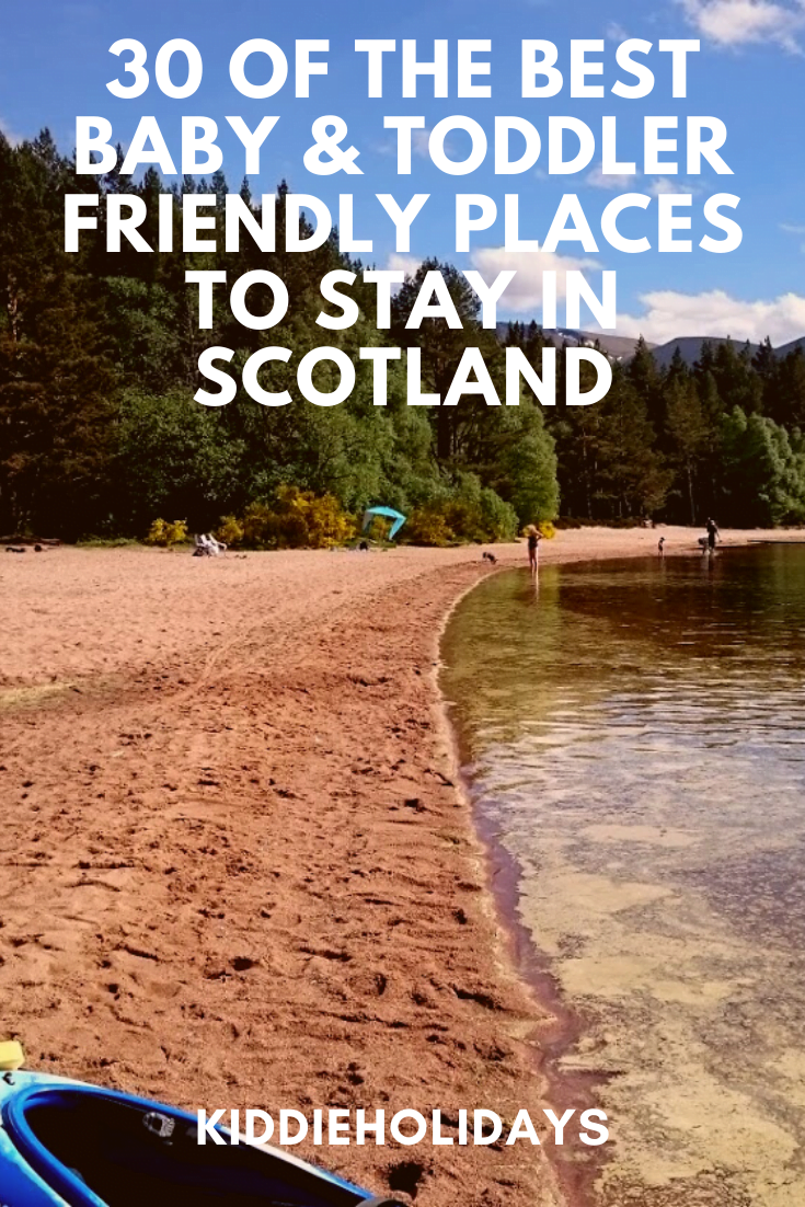 baby and toddler friendly place to stay in scotland
