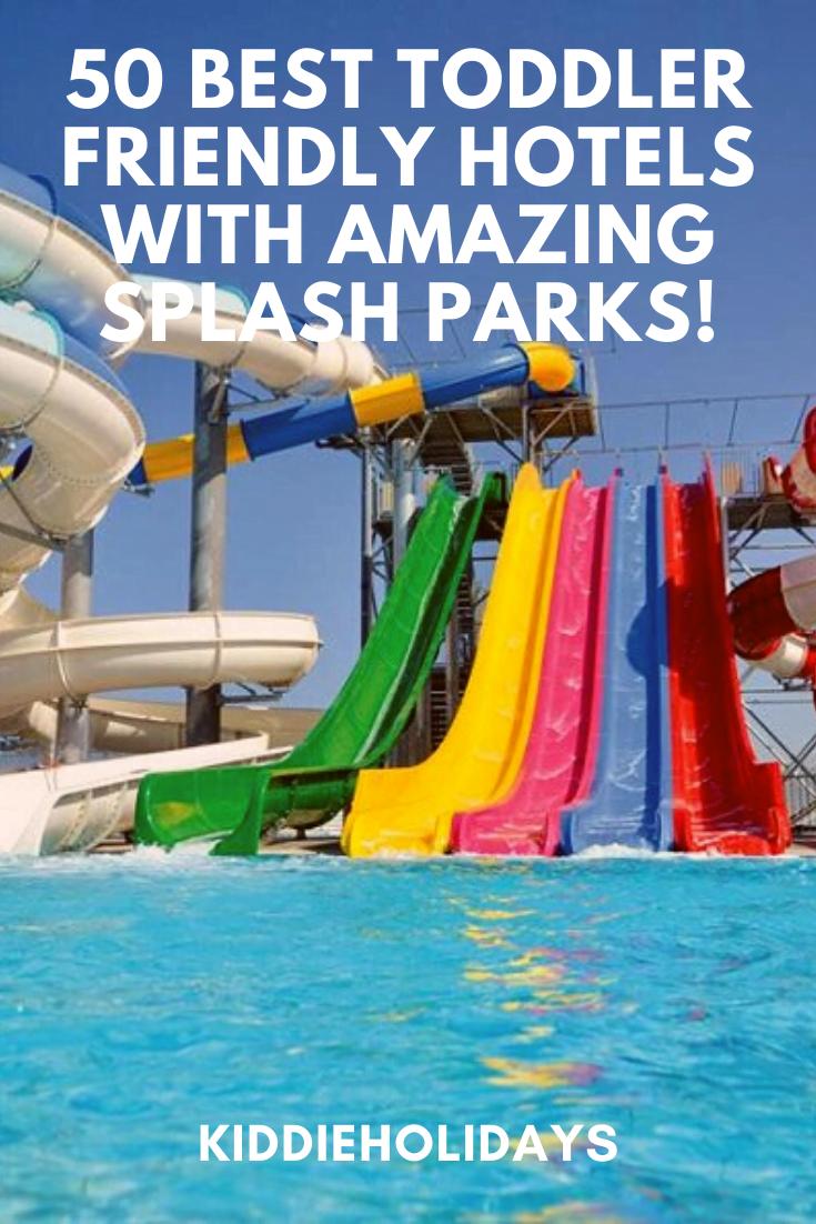 toddler friendly hotels with splash parks