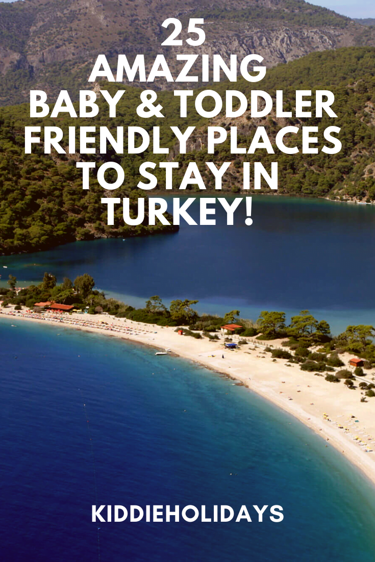 baby and toddler friendly place to stay in turkey