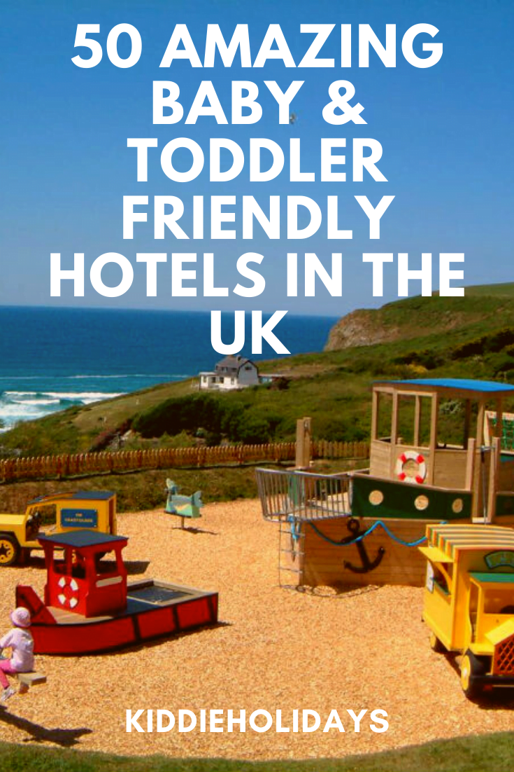 baby and toddler friendly hotels uk