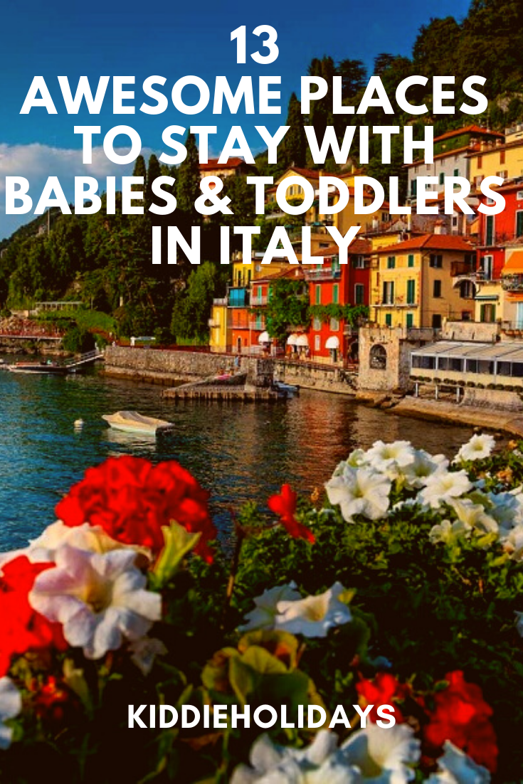 baby and toddler friendly place to stay in italy