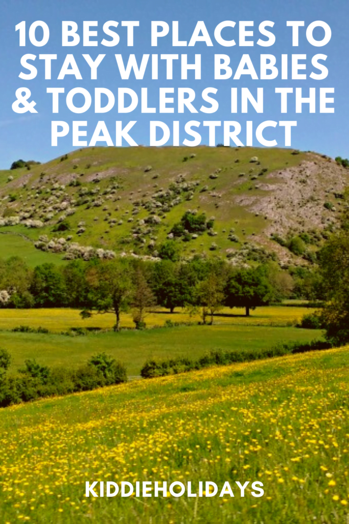 places to stay in the peak district with babies and todders