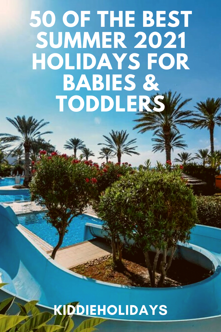 summer 2021 holidays for babies and toddlers
