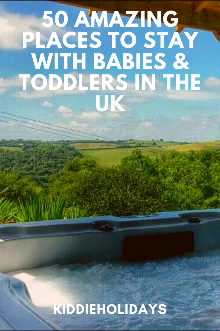places to stay with babies and toddlers in the UK