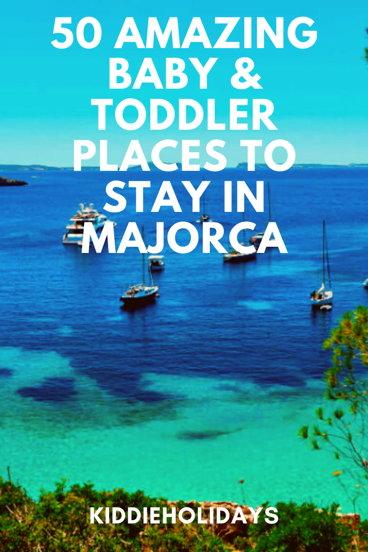 baby and toddler friendly place to stay in majorca