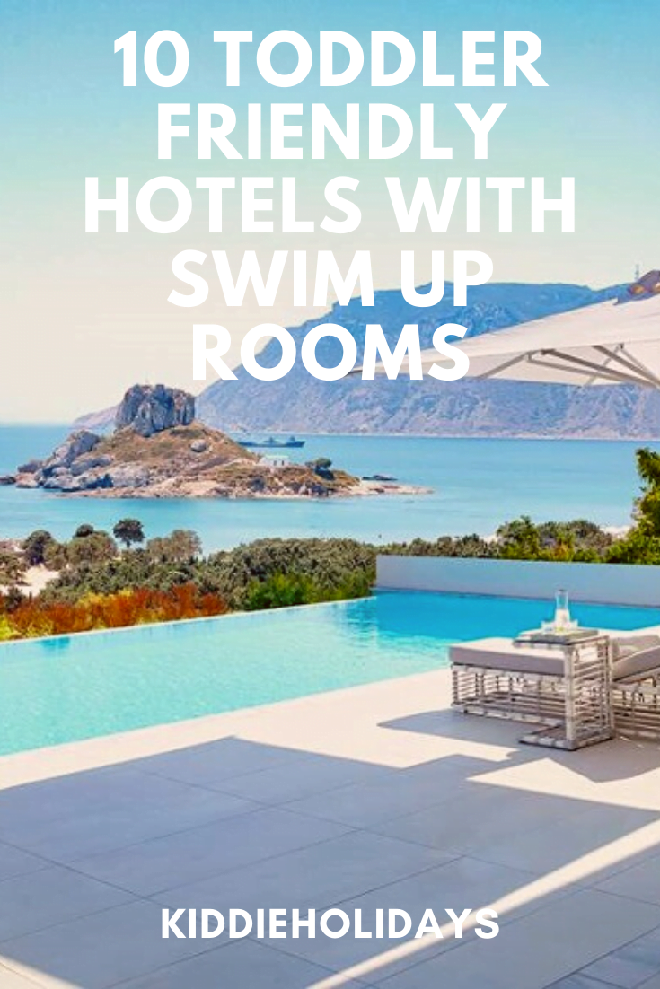 toddler friendly hotels with swim up rooms