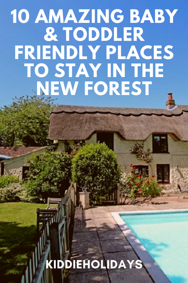 baby and toddler friendly places to stay in the new forest