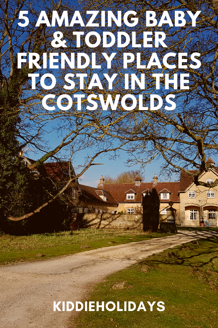 baby and toddler friendly place to stay in the cotswold