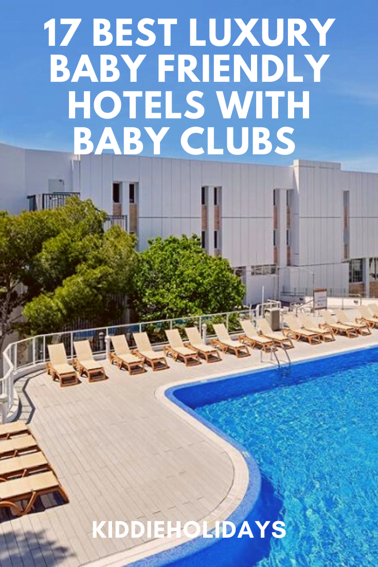 baby friendly hotels with baby club