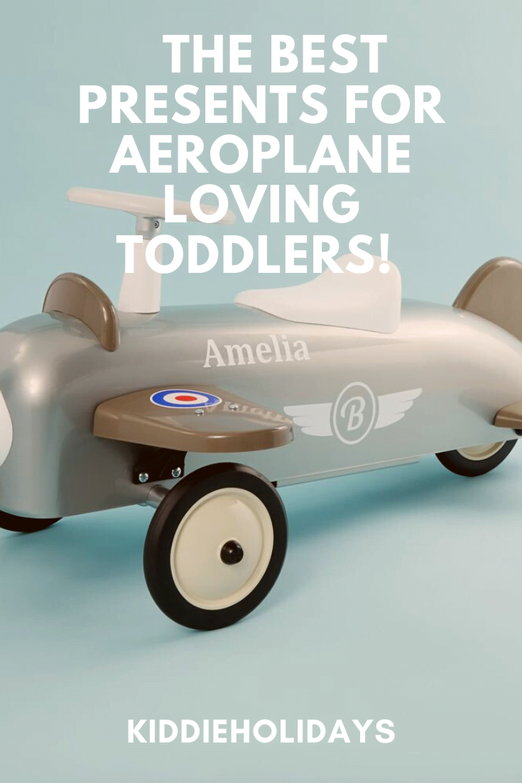 best presents for aeroplane loving toddlers