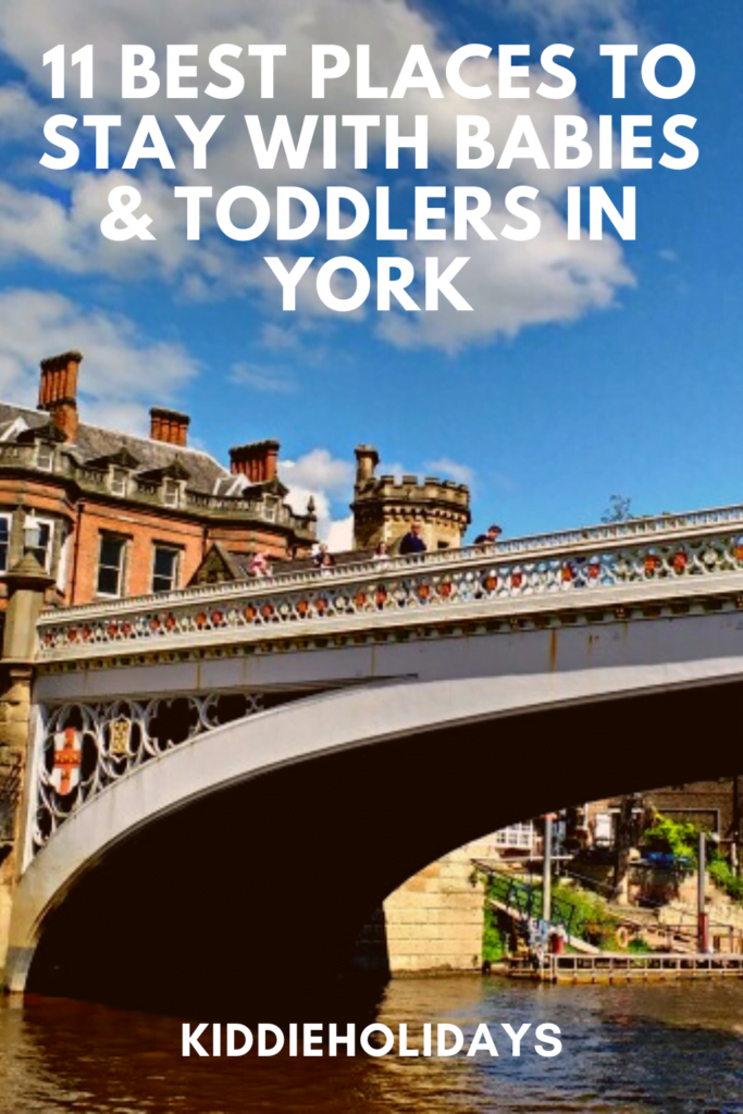 baby and toddler friendly places to stay in york