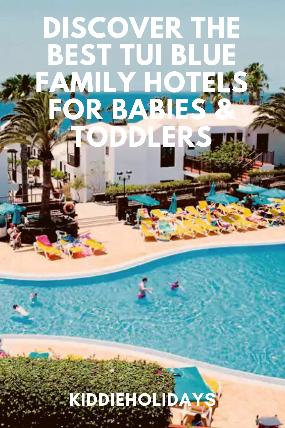 best tui blue hotels for babies and toddlers