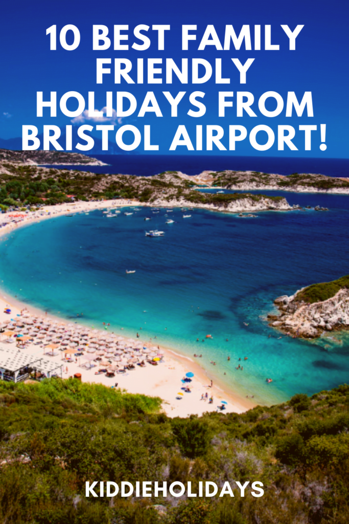 family friendly holidays from bristol airport