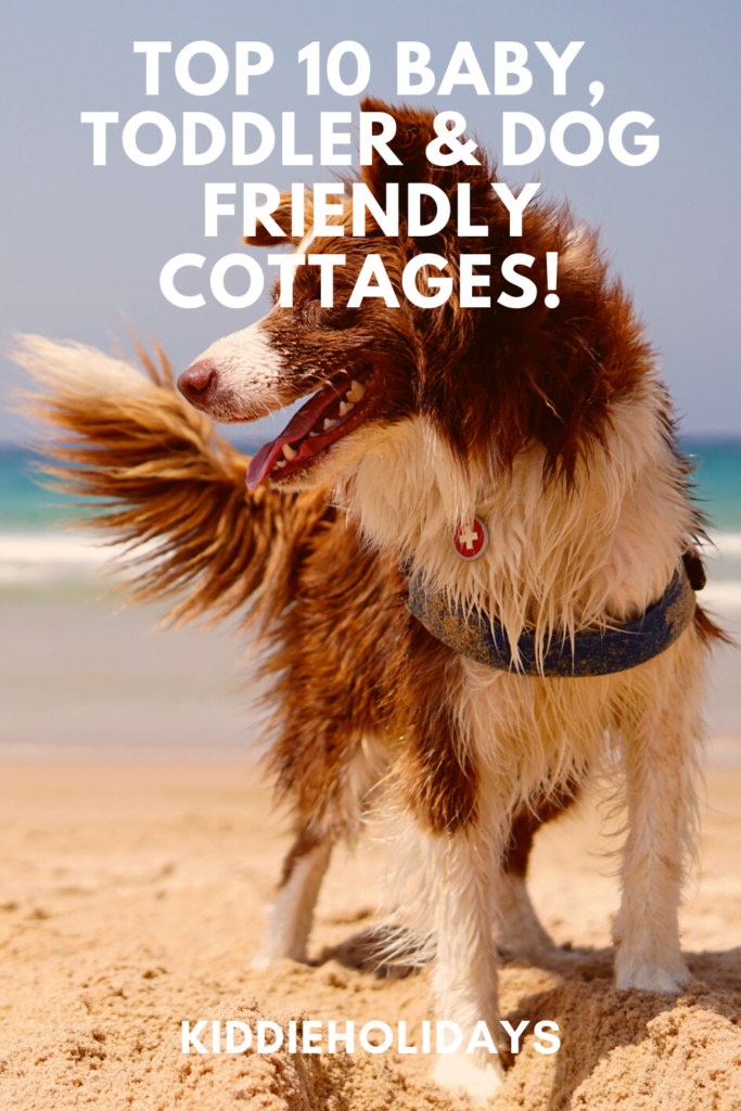 baby, toddler and dog friendly cottages