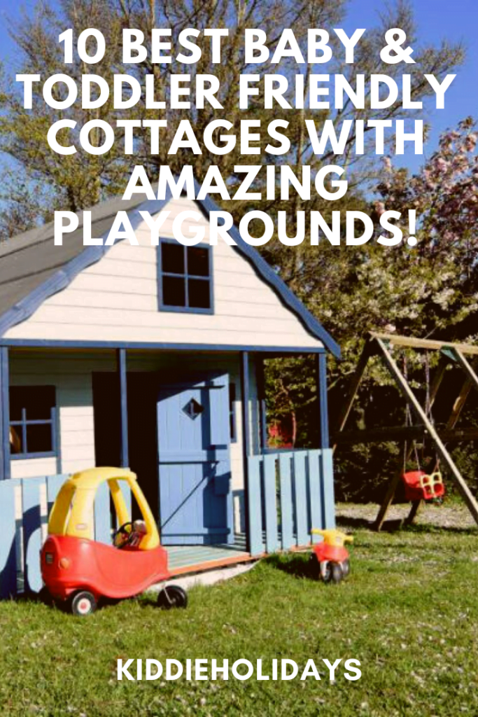 baby and toddler friendly cottage with playground