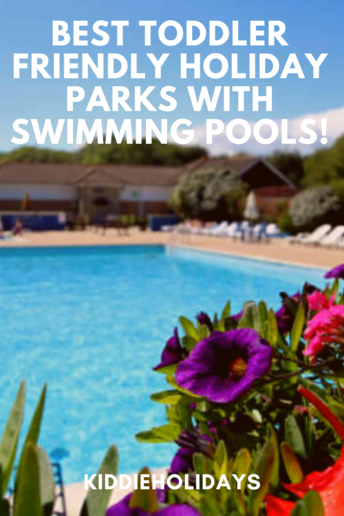 toddler friendly holiday parks with swimming pools