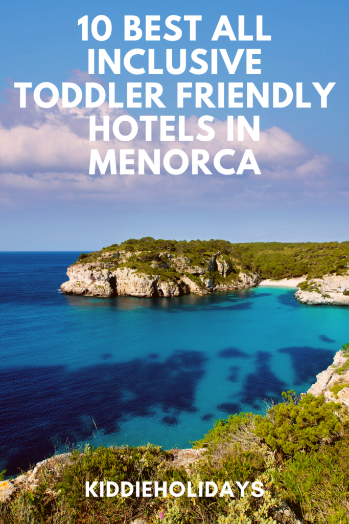 best all inclusive hotel for toddlers in menorca