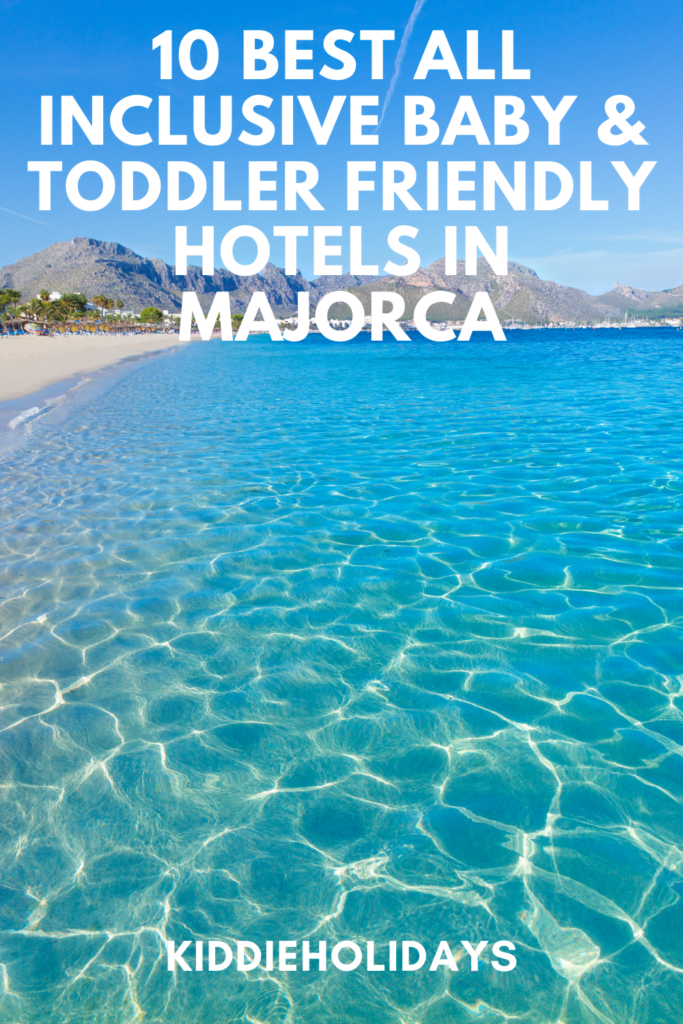all inclusive baby and toddler friendly hotels in majorca